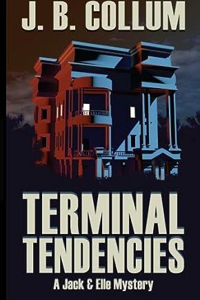 Terminal Tendencies: Volume 1