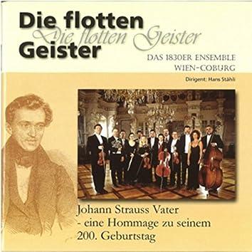 Johann Strauß Vater: Die flotten Geister