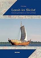 Land in Sicht: Entwicklung der Seefahrt an Nord- und Ostsee
