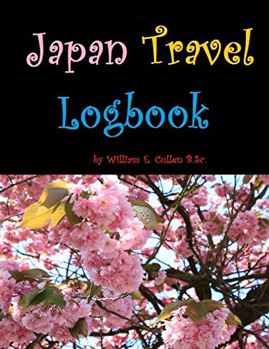 """Japan Travel Logbook: """"Pure childlike splendour, magical!"""" 120 page logbook to record your Japanese travels."""