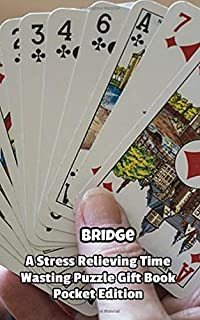 Bridge a Stress Relieving Time Wasting Puzzle Gift Book