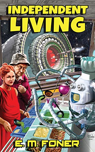 Independent Living (EarthCent Universe Book 1)