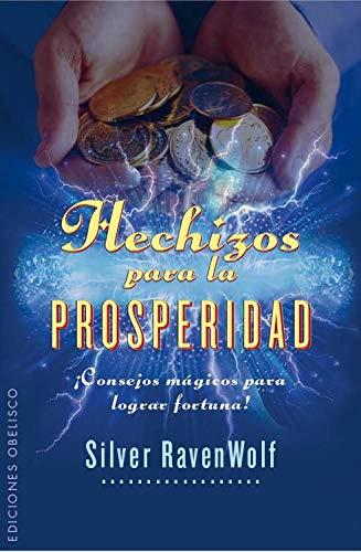 Hechizos Para La Prosperidad ¡Consejos Magicos Para Lograr Fortuna! (MAGIA Y OCULTISMO)