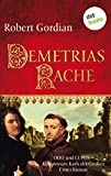 Demetrias Rache: Odo und Lupus, Kommissare Karls des Großen - Erster Roman (Odo und Lupus: Kommissare Karls des Grossen 1)
