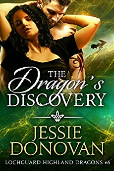 The Dragon's Discovery (Lochguard Highland Dragons Book 6) by [Jessie Donovan, Hot Tree Editing]