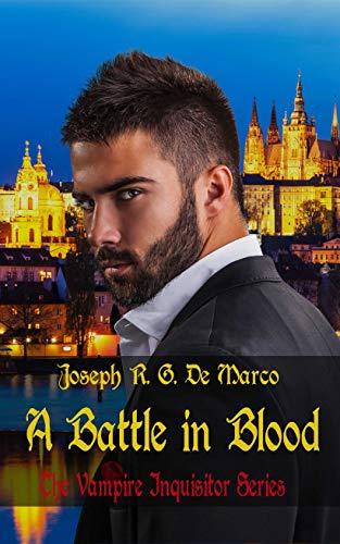A Battle in Blood: The Vampire Inquisitor Series (English Edition)