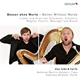 Besser ohne Worte / Better Without Words - Duo Tuba & Harfe