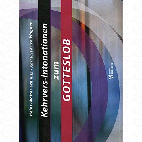 Kehrvers Intonationen zum Gotteslob - arrangiert für Orgel [Noten/Sheetmusic] Komponist : Schmitz Heinz Walter