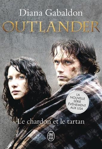 Outlander 1/Le Chardon Et Le Tartan (French Edition) by Diana Gabaldon (2014-08-20)