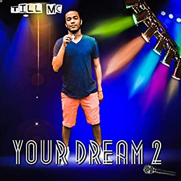 Your Dream 2