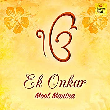 Ek Onkar (Mool Mantra) - Single