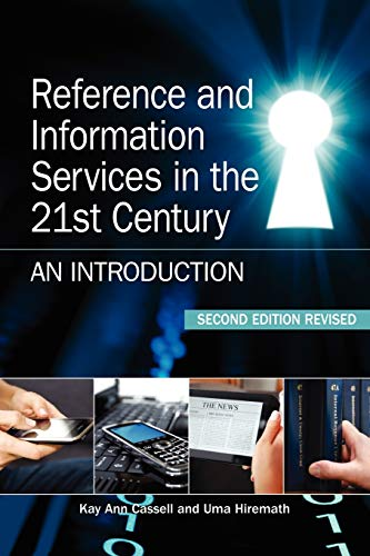 Reference and Information Services in the 21st Century,...