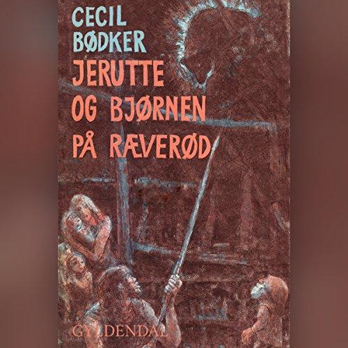 Jerutte og bjørnen på Ræverød audiobook cover art