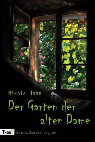Der Garten der alten Dame: Roman. Sommerausgabe (Verbotener Garten, Band 2)