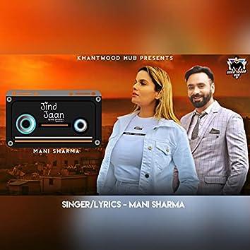 Jind Jaan (feat. Mani Sharma & Khantwood Hub)