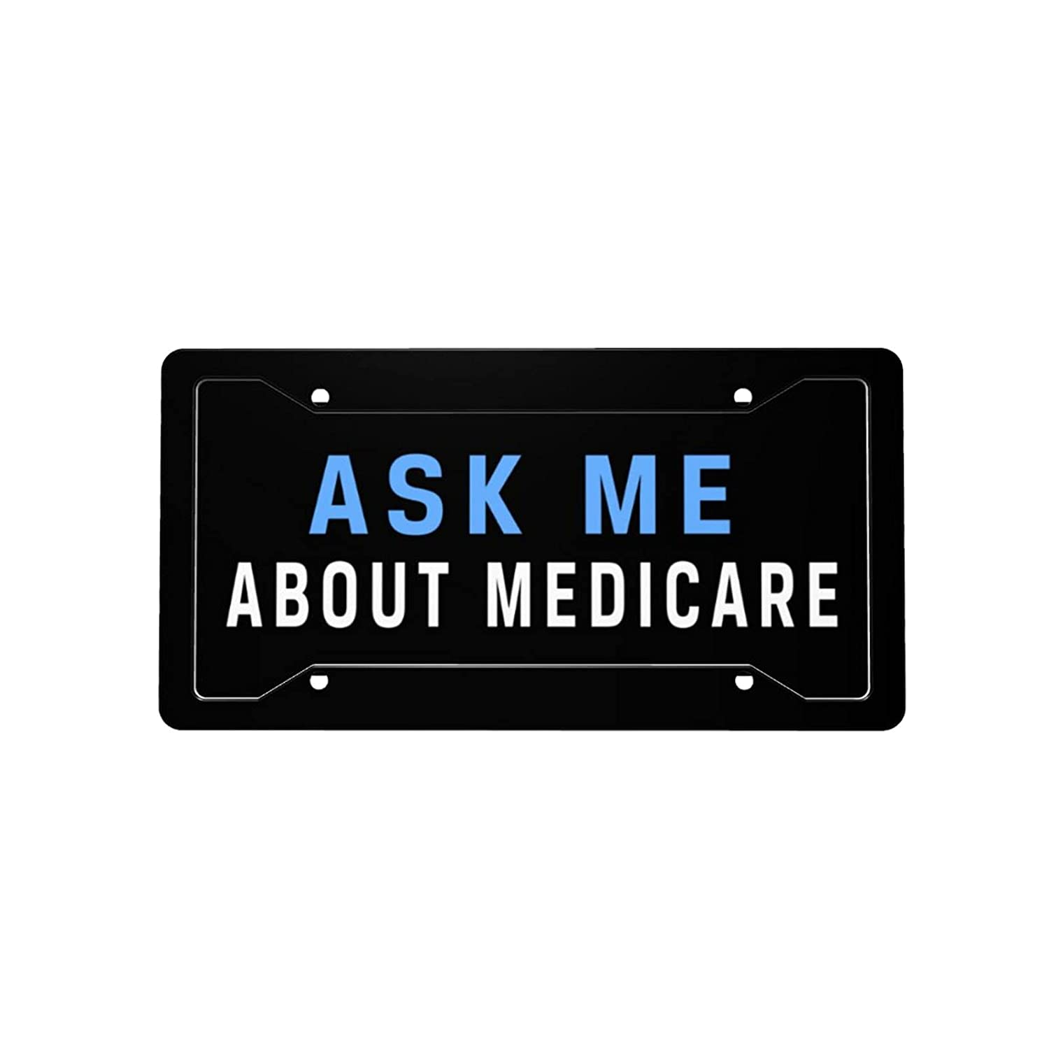 Ask Me Finally resale start About Medicare License Plate Front Car Decorative Vanity Sale special price