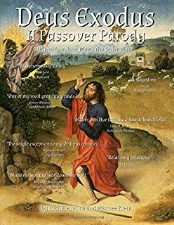 Deus Exodus: A Passover Parody: Where Laughter Meets the Seder Plate