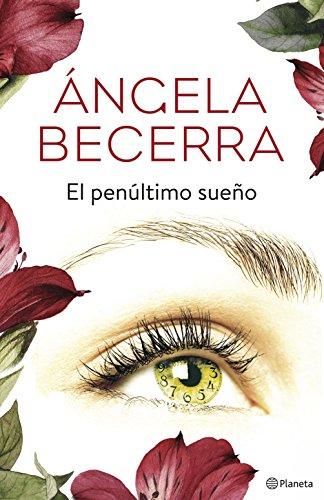 El penúltimo sueño eBook: Becerra, Ángela: Amazon.es: Tienda Kindle