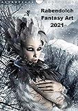 Rabendolch Fantasy Art / 2021 (Wandkalender 2021 DIN A4 hoch): Fantasybilder der Künstlerin Rabendol...