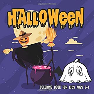 Halloween Coloring Books for kids ages 2-4: Coloring Book For Toddlers & Preschoolers (halloween coloring pages for kids)