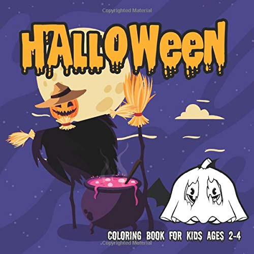 Halloween Coloring Books for kids ages 2-4: Coloring Book For Toddlers & Preschoolers (halloween col