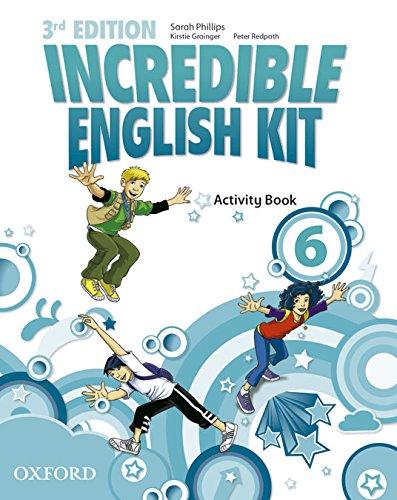 Incredible English Kit 6: Activity Book 3rd Edition (Incredible English Kit Third Edition) - 9780194443746