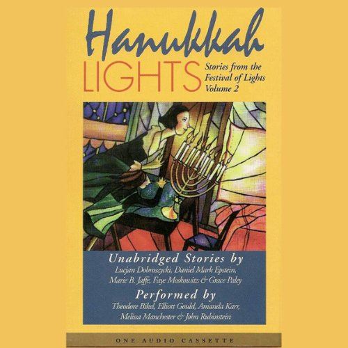 Hannukah Lights     Stories from the Festival of Lights, Volume 2              By:                                                                                                                                 Lucjan Dobroszycki,                                                                                        Daniel Mark Epstein,                                                                                        Marie B. Jaffe,                   and others                          Narrated by:                                                                                                                                 Theodore Bikel,                                                                                        Elliott Gould,                                                                                        Amanda Karr,                   and others                 Length: 31 mins     2 ratings     Overall 3.5