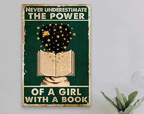 MG global Póster vintage con texto en inglés «Never Underestimate The Power Of A Girl With A Book», póster de lectura de amor, póster para niña, decoración del hogar, arte de pared sin marco