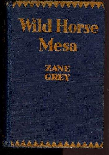 Wild Horse Mesa (Gunsmoke Western S.)