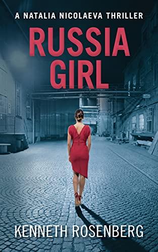 Russia Girl (A Natalia Nicolaeva Thriller Book 1) (English Edition)