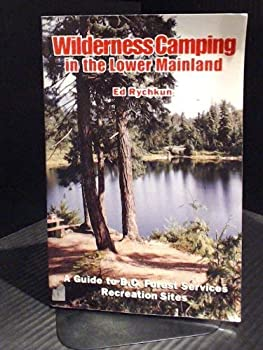 Paperback Wilderness Camping in the Lower Mainland Book