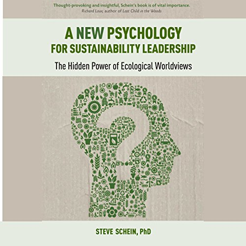 A New Psychology for Sustainability Leadership audiobook cover art