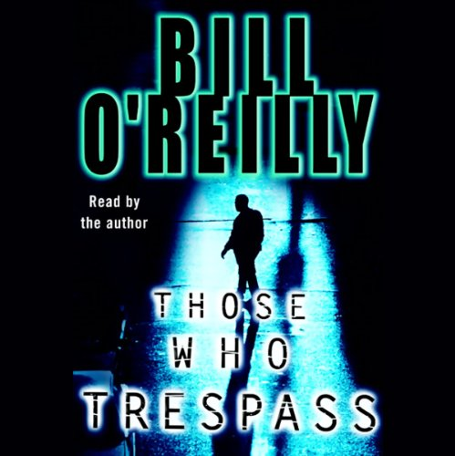 Those Who Trespass audiobook cover art