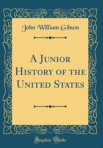 A Junior History of the United States (Classic Reprint)