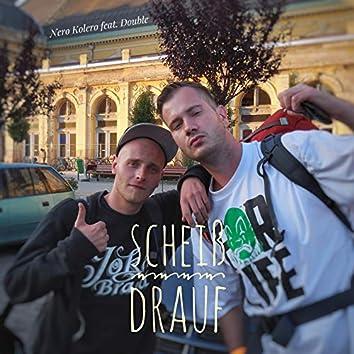 Scheiß drauf (2010)