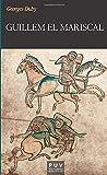 Guillem el mariscal (Història. Minor) (Catalan Edition)