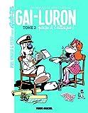 Gai-Luron - Les Nouvelles Aventures - Tome 02