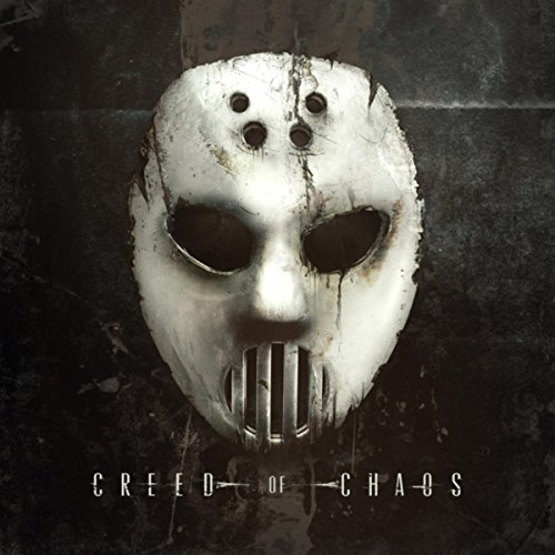 Creed Of Chaos [Explicit]
