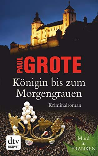 Königin bis zum Morgengrauen: Kriminalroman (Europäische-Weinkrimi-Reihe)