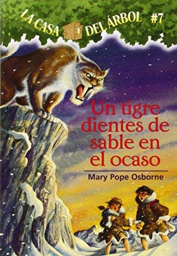 Tigre Dientes De Sable En El Ocaso: 07 (La Casa Del Arbol / Magic Tree House)