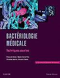 Bactériologie médicale - Techniques usuelles