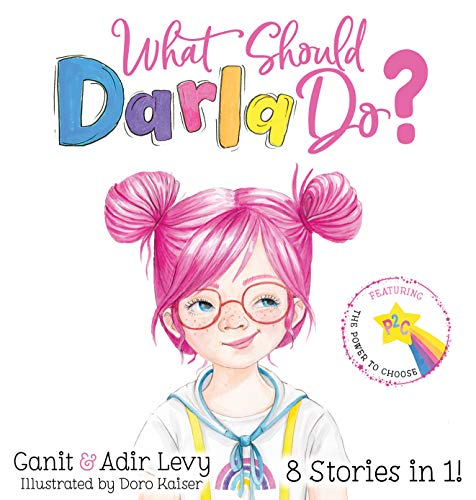 What Should Darla Do? Featuring the...