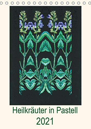Heilkräuter in Pastell (Tischkalender 2021 DIN A5 hoch)