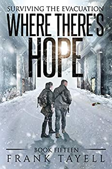 Surviving the Evacuation, Book 15: Where There's Hope by [Frank Tayell]