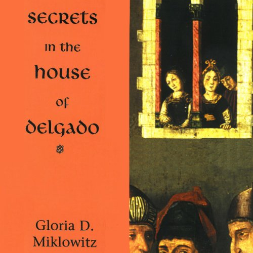 Secrets in the House of Delgado audiobook cover art