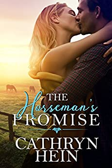The Horseman's Promise by [Cathryn Hein]