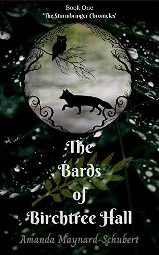 The Bards Of Birchtree Hall by [Amanda Maynard-Schubert]