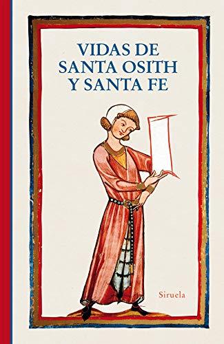 Vidas de santa Osith y santa Fe: 394 (Libros del Tiempo)