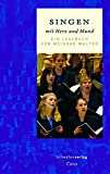 Singen mit Herz und Mund: Ein Lesebuch von Meinrad Walter - Meinrad Walter