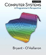 Computer Systems: A Programmer's Perspective by Randal E. Bryant (4-Feb-2010) Hardcover